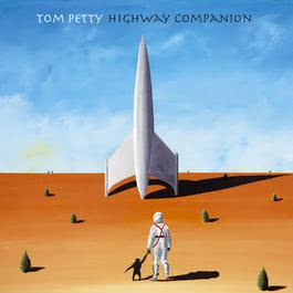 Highway Companion 2014 Tom Petty