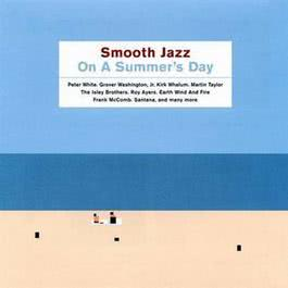 Smooth Jazz On A Summer's Day 2000 羣星