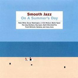 Smooth Jazz On A Summer's Day 2000 群星