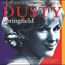 Goin' Back - The Very Best Of Dusty Springfield 1962-1994 1995 Dusty Springfield