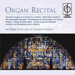 Organ Recital 2007 Ian Tracey