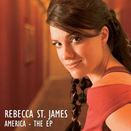 America - The EP 2006 Rebecca St. James