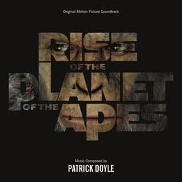Rise Of The Planet Of The Apes 2011 Patrick Doyle