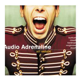 Hit Parade: The Greatest Hits 2001 Audio Adrenaline