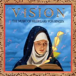 Vision / The Music Of Hildegard Von Bingen 1994 Emily Van Evera