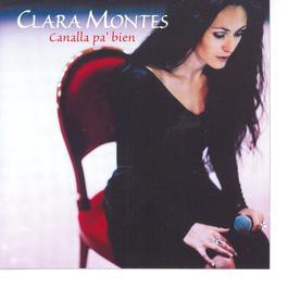 Canalla Pa' Bien 2009 Clara Montes