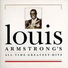 All Time Greatest Hits 2009 Louis Armstrong