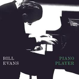 Piano Player 1998 Bill Evans