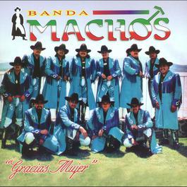 Bésame mucho 2004 Banda Machos