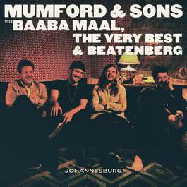 There Will Be Time 2016 Mumford & Sons; Baaba Maal