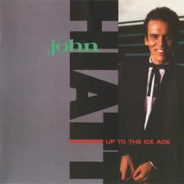 Warming Up To The Ice Age 1985 John Hiatt