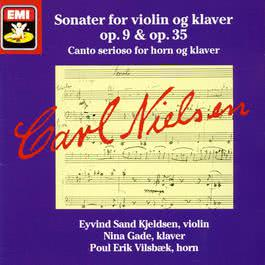 Sonater for violin og klaver op. 9 & op.35 2006 Carl Nielsen