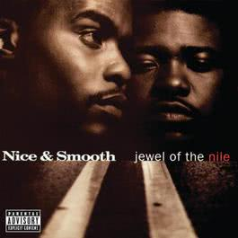 Jewel Of The Nile 1994 Nice & Smooth