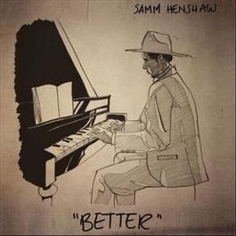 Better 2015 Samm Henshaw