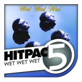 อัลบั้ม Wet Wet Wet Hit Pac - 5 Series