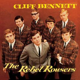 Cliff Bennett & The Rebel Rousers 2008 Cliff Bennett & The Rebel Rousers