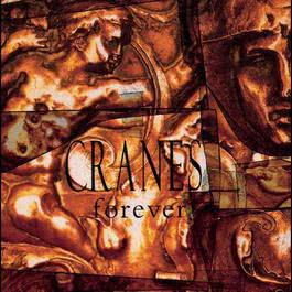 Forever (Expanded Edition) 2010 Cranes