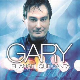 El Angel Que Canta 2007 Gary