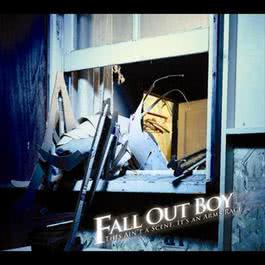 This Ain't a Scene, It's an Arms Race 2007 Fall Out Boy