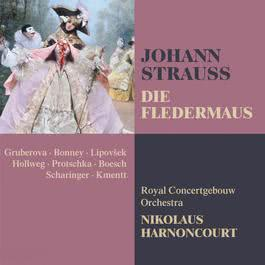 """Die Fledermaus : Act 3 """"Spiel' ich die Unschuld vom Lande"""" [Adele, Ida, Frank] 1996 Barbara Bonney; Edita Gruberova; Koninklijk Concertgebouworkest; Marjana Lipovsek"""