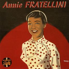 Disque Pathé 2006 Annie Fratellini