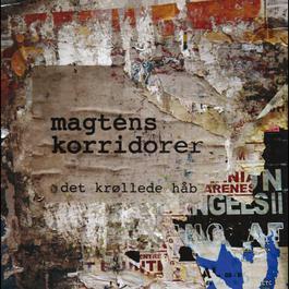 Det Krøllede Håb 2007 Magtens Korridorer