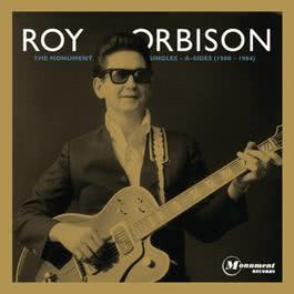 The Monument Singles - A-Sides (1960 - 1964) 2011 Roy Orbison