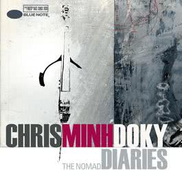 Nomad Diaries 2006 Chris Minh Doky