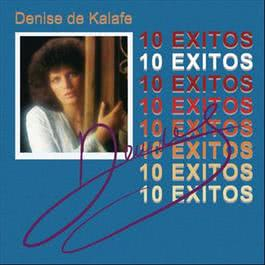 Denise De Kalafe 10 Exitos 2012 Denise De Kalafe