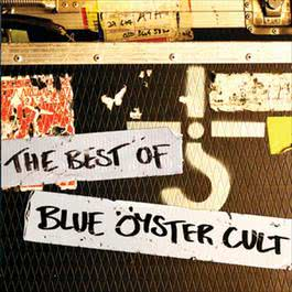 The Best Of 2007 Blue Oyster Cult
