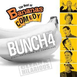 The Best Of Bananas Comedy: Bunch Volume 4 2009 Bananas Comedy