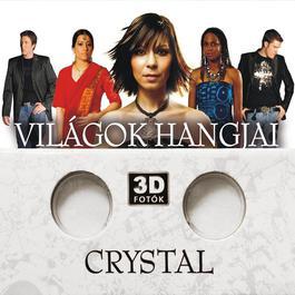 Világok Hangjai Extra 2008 Crystal