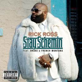 Stay Schemin 2012 Rick Ross