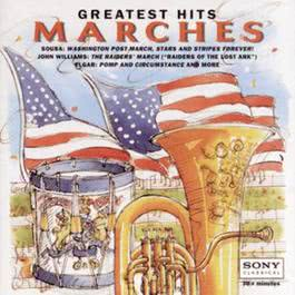 Greatest Hits:  Marches 1995 The Philadelphia Orchestra