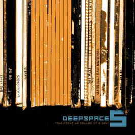 The Night We Called It A Day 2002 Deepspace 5