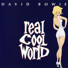 Real Cool World 2010 David Bowie
