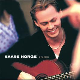 A Mi Amor 2007 Kaare Norge