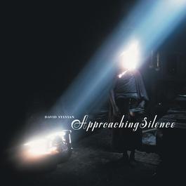 Approaching Silence 1999 David Sylvian