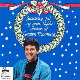 Glædelig Jul Og Godt Nytår Ønskes Du Af Carsten Flemming 1989 Carsten Flemming