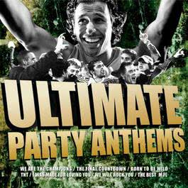 Ultimate Party Anthems 2006 The Goldkeepers