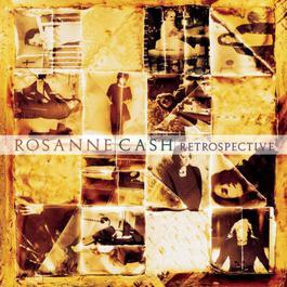 Retrospective 1995 Rosanne Cash