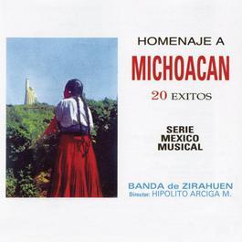 Homenaje A Michoacan 20 Exitos 2004 Banda De Zirahuen