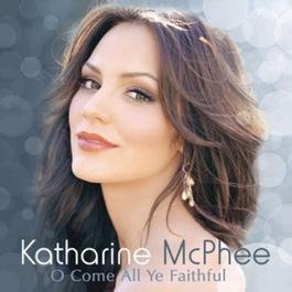 O Come All Ye Faithful 2007 Katharine McPhee