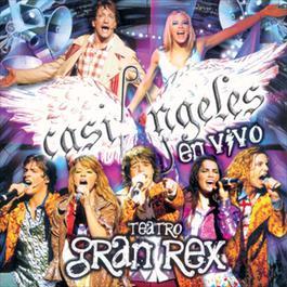 Casi Angeles En Vivo Desde El Teatro Gran Rex 2009 Teenangels