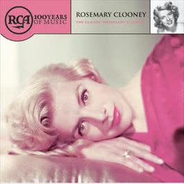 The Classic Rosemary Clooney 2001 Rosemary Clooney