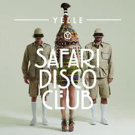 Safari Disco Club 2011 Yelle