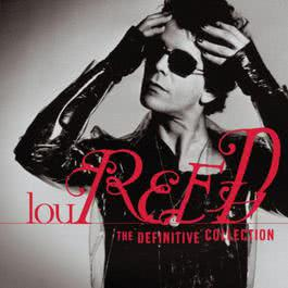 Definitive Collection 1999 Lou Reed