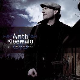 Jotain Parempaa 2006 ANTTI KLEEMOLA