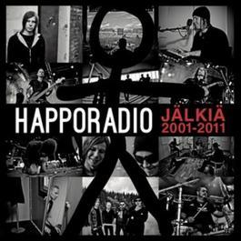 Jälkiä 2001-2011 2011 Happoradio
