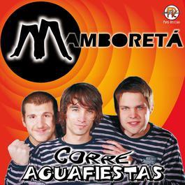 Corre Aguafiestas 2010 Mamboret